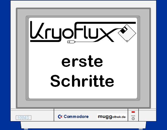 KryoFlux, erste Schritte